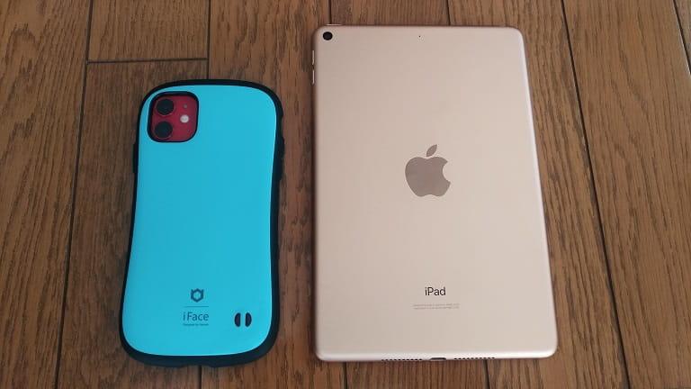 iPadmini5とiPhone11